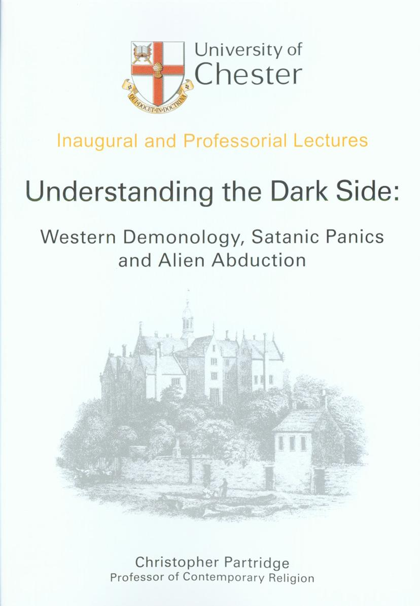 Understanding the Dark Side: Western Demonology, Satanic Panics and Alien Abduction