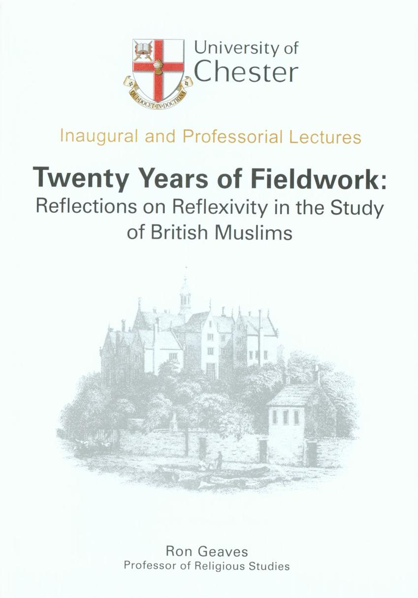 Twenty Years of Fieldwork: Reflections on Reflexivity in the Study of British Muslims