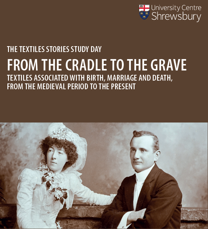 The Textile Stories Study Day: From the cradle to the grave